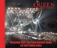 Queen - Queen + Paul Rodgers: Reaching Out / Tie Your Mother Down / Fat Bottomed Girls CD (album) cover