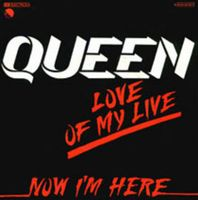 QUEEN - Love Of My Life [live] / Now I'm Here [live] CD album cover