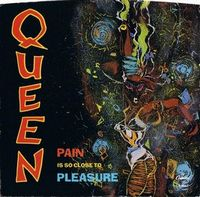 QUEEN - Pain Is So Close To Pleasure / Don't Lose Your Head CD album cover