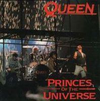 Queen - Princes Of The Universe / Gimme The Prize CD (album) cover