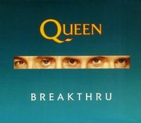 Queen - Breakthru/stealin' CD (album) cover