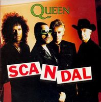Queen - Scandal / My Life Has Been Saved CD (album) cover