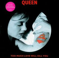 Queen - Too Much Love Will Kill You CD (album) cover