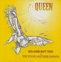 QUEEN - No One But You / Tie Your Mother Down CD album cover