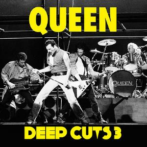 QUEEN - Deep Cuts, Volume 3 (1984-1995) CD album cover