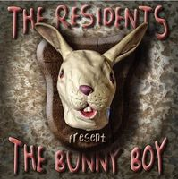 The Residents - The Bunny Boy CD (album) cover