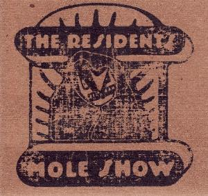 The Residents - The Mole Show (bag Set) CD (album) cover