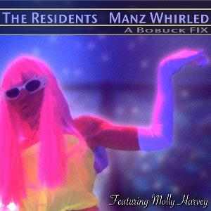 The Residents - Manz Whirled CD (album) cover