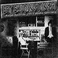 The Residents - The Residents Radio Special / Eat Exuding Oinks CD (album) cover