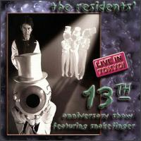 The Residents - The 13th Anniversary Show, Live In Tokyo CD (album) cover