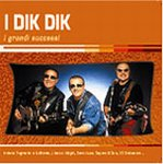 I Dik Dik - I Grandi Successi CD (album) cover