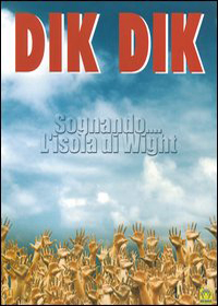 I Dik Dik - Sognando... L'Isola Di Wight  DVD (album) cover