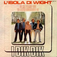 I Dik Dik - L'isola Di Wight, Io Mi Fermo Qui Ed Altri Successi CD (album) cover