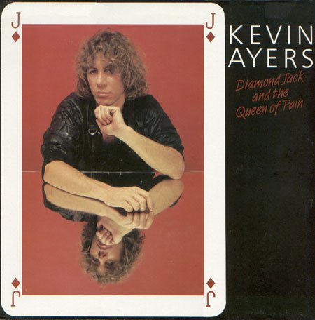 Kevin Ayers - Diamond Jack And The Queen Of Pain CD (album) cover