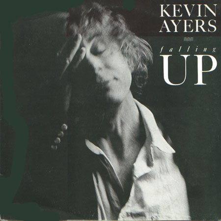 Kevin Ayers - Falling Up CD (album) cover