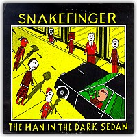Snakefinger - The Man In The Dark Sedan CD (album) cover