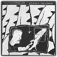Snakefinger - Against The Grain CD (album) cover