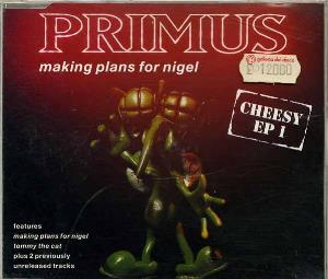 Primus - Making Plans For Nigel (cheesy Ep 1) CD (album) cover