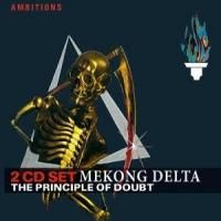 Mekong Delta - The Principle Of Doubt (ambitions) CD (album) cover