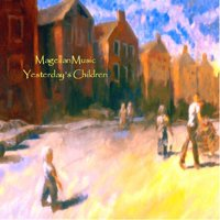 MAGELLANMUSIC - Yesterday's Children CD album cover