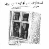 Ixthuluh - What's The Name CD (album) cover