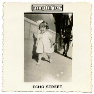 echo street by AMPLIFIER