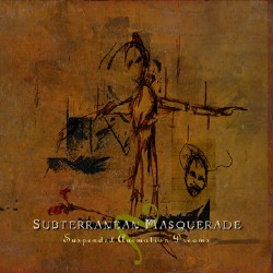 SUBTERRANEAN MASQUERADE - Suspended Animation Dreams CD album cover