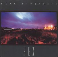 Bark Psychosis - Hex CD (album) cover