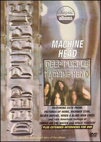 Deep Purple - Machine Head - Classic Albums DVD (album) cover