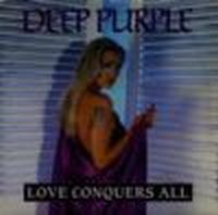 Deep Purple - Love Conquers All CD (album) cover
