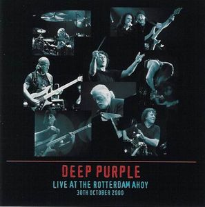 Deep Purple - Live At The Rotterdam Ahoy CD (album) cover