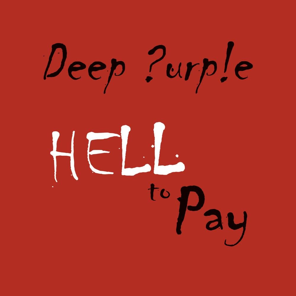 Deep Purple - Hell To Pay CD (album) cover