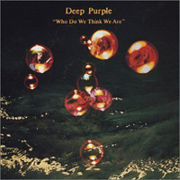 Deep Purple - Who Do We Think We Are CD (album) cover