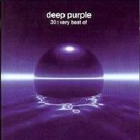 30 : very best of by DEEP PURPLE