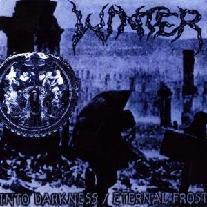 Winter - Into Darkness/eternal Frost CD (album) cover