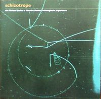 Richard Pinhas - Schizotrope: The Richard Pinhas & Maurice Dantec Schozotropic Experience CD (album) cover