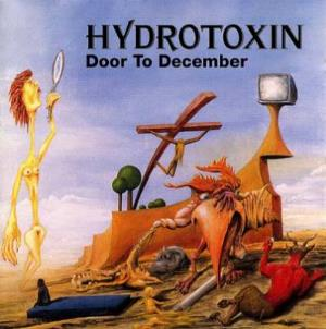 Hydrotoxin - Door To December CD (album) cover