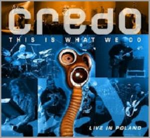 Credo - This Is What We Do (live In Poland) CD (album) cover