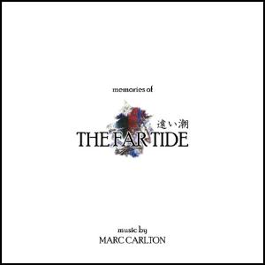 Marc Carlton - Memories Of The Far Tide CD (album) cover