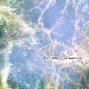 Marc Carlton - For Imagination CD (album) cover