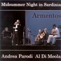 Al Di Meola - Andrea Parodi - Al Di Meola :  Midsummer Night In Sardinia - Armentos CD (album) cover