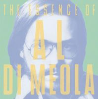 Al Di Meola - The Essence Of Al Di Meola CD (album) cover