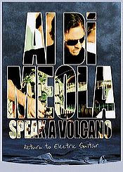 Al Di Meola - Speak A Volcano - Return To Electric Guitar (dvd) DVD (album) cover