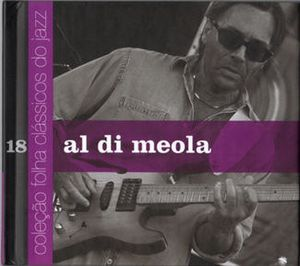 Al Di Meola - Colecao Folha Classicos Do Jazz Vol. 18 CD (album) cover