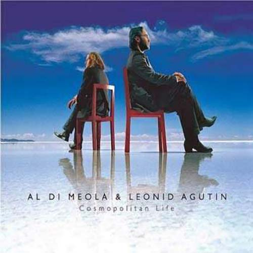 Al Di Meola - Cosmopolitan Life (with Leonid Agutin) CD (album) cover