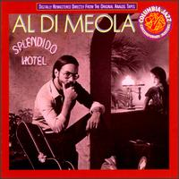 Al Di Meola - Splendido Hotel CD (album) cover