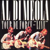 Al Di Meola - Tour De Force : Live CD (album) cover