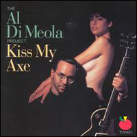 Al Di Meola - Kiss My Axe CD (album) cover
