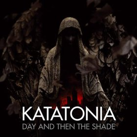 Katatonia - Day And Then The Shade CD (album) cover