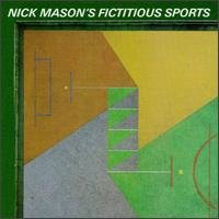 Nick Mason - Fictitious Sports CD (album) cover